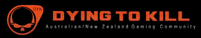 Dying 2 Kill - Australia and New Zealands Gaming Community - Powered by vBulletin